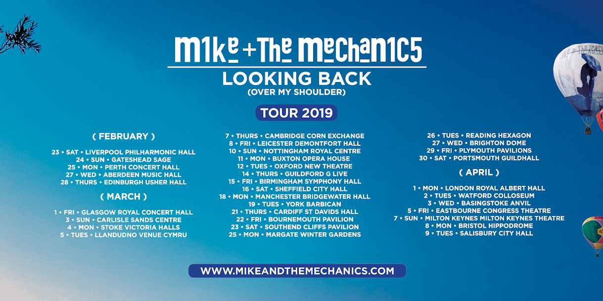 Mike + The Mechanics : Looking Back (Over My Shoulder) Tour 2019
